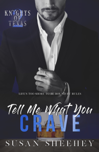 Knights of Texas: Tell Me What You Crave